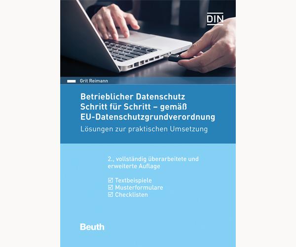 Buch: Betrieblicher Datenschutz Schritt für Schritt – gemäß EU-Datenschutz-Grundverordnung